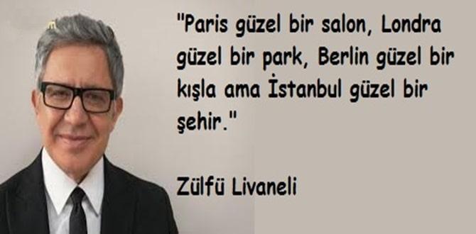 zülfü livaneli istanbul sözleri